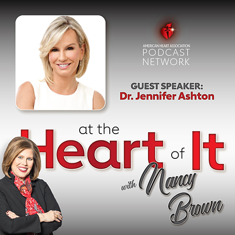Photo Promo - At the Heart of It with Nancy Brown Guest Dr. Jennifer Ashton