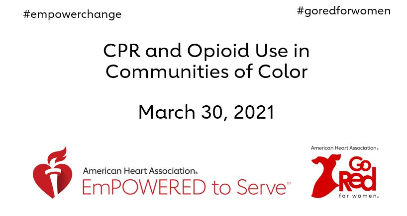 CPR and Opioid Use in Communities of Color March 30 2021 Roundtable